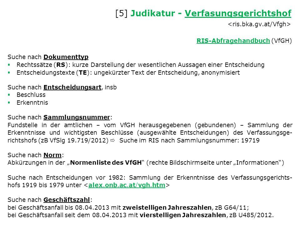 [5] Judikatur - Verfasungsgerichtshof <ris.bka.gv.at/Vfgh>